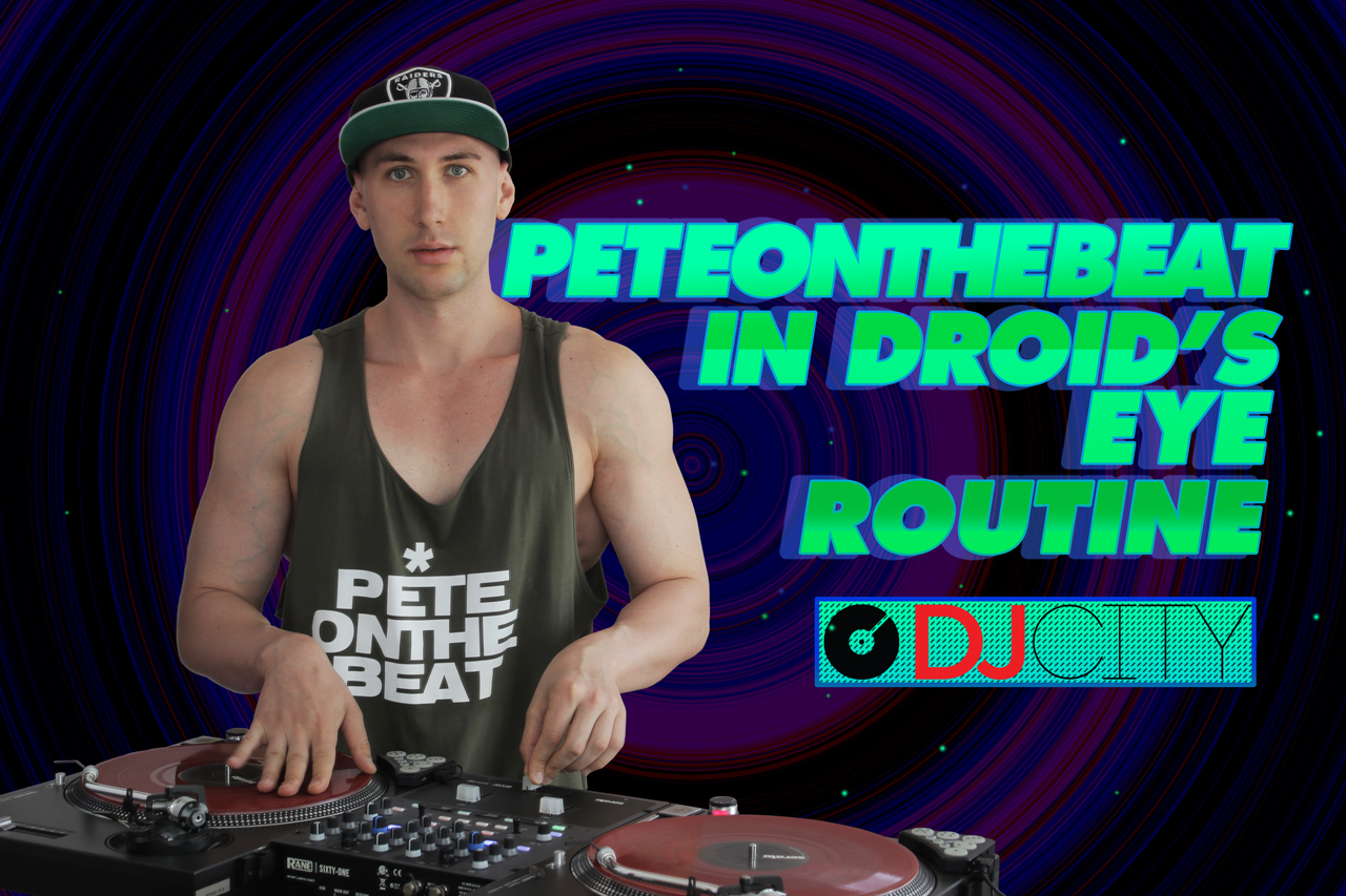 In Droid's Eye Routine for DJ CITY - PETEONTHEBEAT